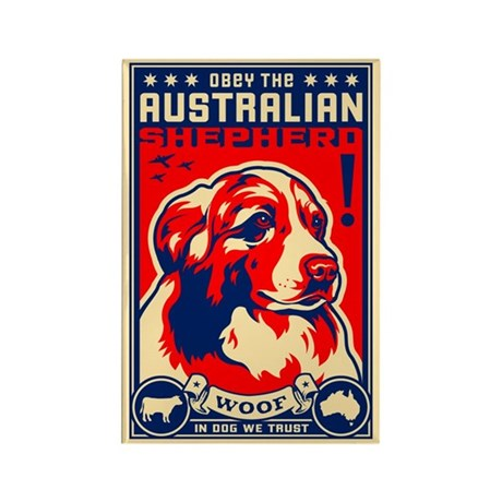 Obey the Australian Shepherd! Magnet