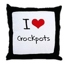 I love Crockpots Throw Pillow