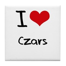 I love Czars Tile Coaster