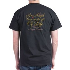 An Angel Gave Me The Gift Of Life T-Shirt