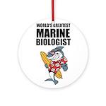 Worlds Greatest Marine Biologist Ornament (Round)