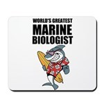 Worlds Greatest Marine Biologist Mousepad
