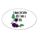 I Whine & Wine Oval Decal