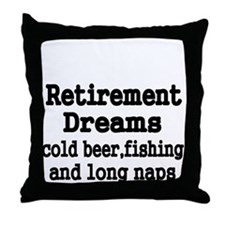 Retirement Dreams Throw Pillow