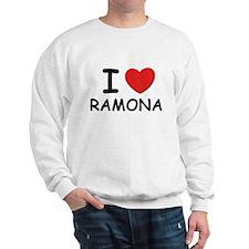 I love Ramona Sweatshirt