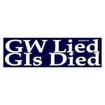 GW Lied, GIs Died Bumper Sticker