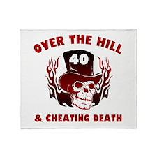 40th Birthday Cheating Death Throw Blanket