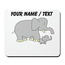 Custom Elephant With Baby Mousepad