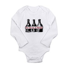 YOU HAD ME AT MERLOT Long Sleeve Infant Bodysuit