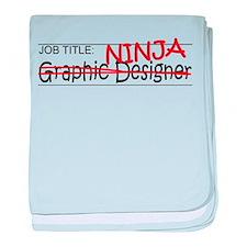Job Ninja Graphic Designer baby blanket
