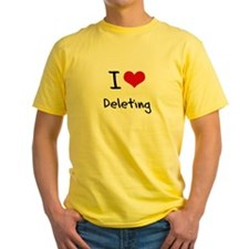I Love Deleting T-Shirt