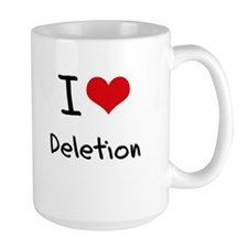 I Love Deletion Mug