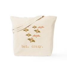 bat. crazy. Tote Bag