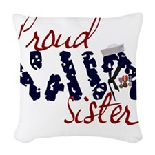 proudnavysister.jpg Woven Throw Pillow