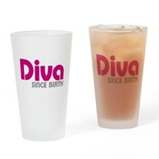 Diva Since Birth Drinking Glass
