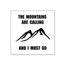 Mountains Must Go Sticker