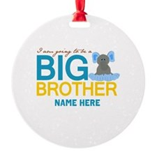 Add Name Big Brother Round Ornament
