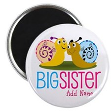 Add Name Big Sister Magnet