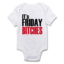 It's Friday Bitches Infant Bodysuit