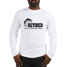 Retired Fishing Shirt Long Sleeve T-Shirt