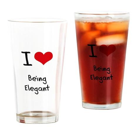 I love Being Elegant Drinking Glass