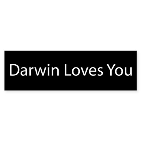 Darwin Loves You Bumper Sticker
