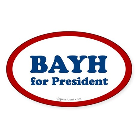 Evan Bayh for President Oval Sticker