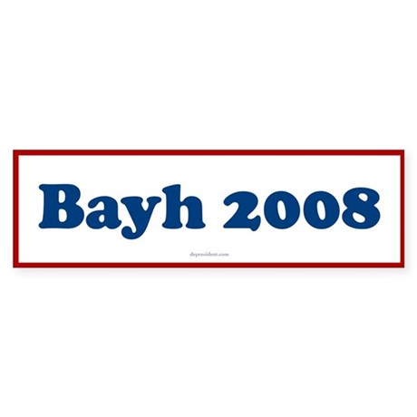 Bayh Bumper Sticker