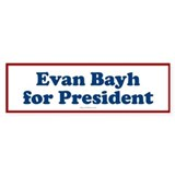 Evan Bayh for President (Bumper)