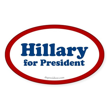 Hillary for President Oval Sticker