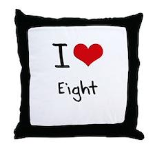 I love Eight Throw Pillow