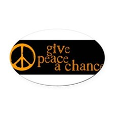 Cute Give peace a chance Oval Car Magnet