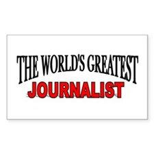 """The World's Greatest Journalist"" Decal"