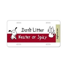 Funny Spay neuter Aluminum License Plate