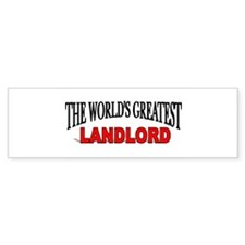 """The World's Greatest Landlord"" Bumper Car Sticker"