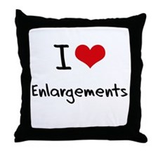 I love Enlargements Throw Pillow