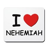 I love Nehemiah Mousepad