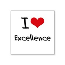 I love Excellence Sticker