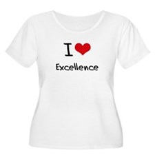 I love Excellence Plus Size T-Shirt