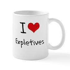 I love Expletives Mug