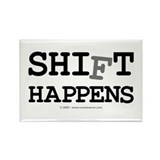 shift happens... Rectangle Magnet