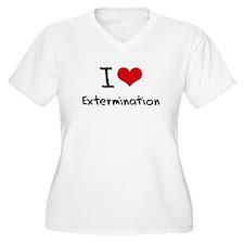 I love Extermination Plus Size T-Shirt