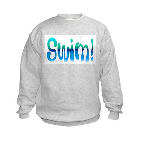 SWIM! Swim! SWIM! Kids Sweatshirt
