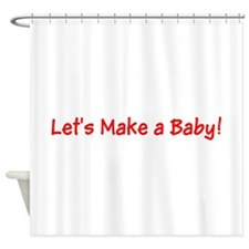 Lets Make a Baby Red Designer Shower Curtain