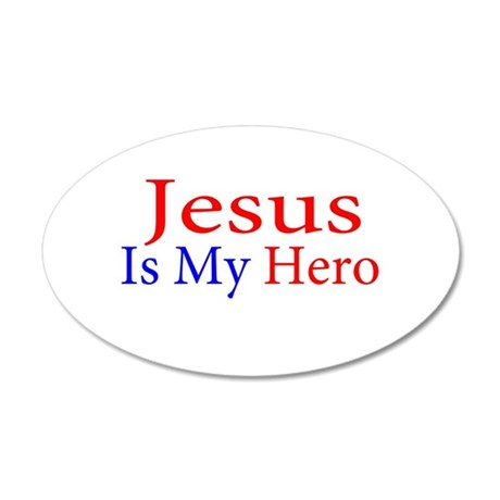 Jesus is my Hero 35x21 Oval Wall Decal