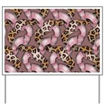 Leopards and Lace - Pink Yard Sign