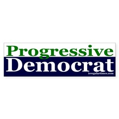 Progressive Democrat Bumper Sticker