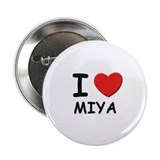 I love Miya Button