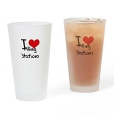 I Love Filling Stations Drinking Glass