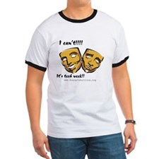 I can't!! It's tech week!!! shir T-Shirt